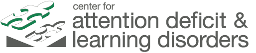 Center for Attention Deficit and Learning Disorders